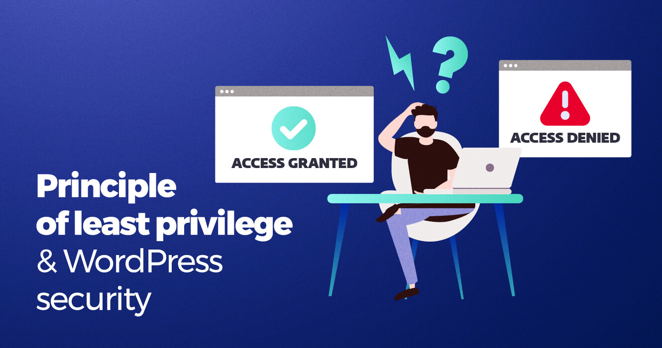 Applying the principle of least privilege for improved WordPress security