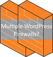 Installing multiple WordPress firewalls will only leads to problems.