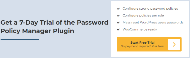 Get a free trial of the Password Policy Manager plugin for WordPress
