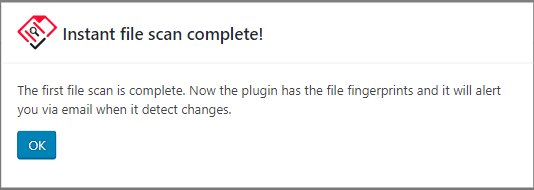 First file integrity monitoring scan confirmation