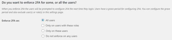 Two-factor authentication (2FA) policies