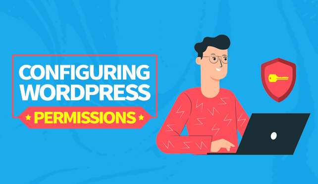 WordPress file permissions: the guide to configuring secure website & web server permissions