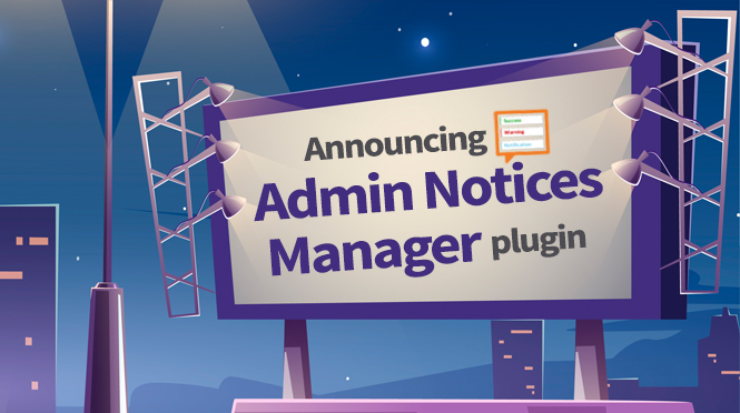Admin Notices Manager – announcing the new plugin