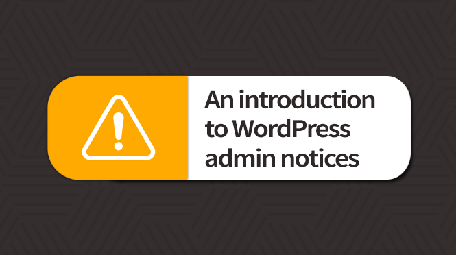 What are WordPress admin notices (and how do they work)?