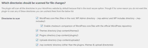 The WordPress website directories which the plugin will scan for file changes