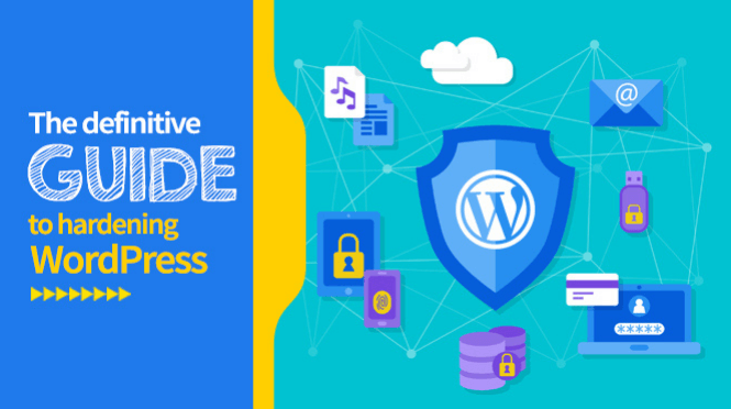 WordPress security & hardening, the definitive guide