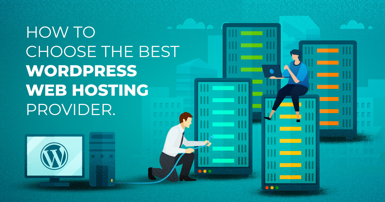 How to choose the best WordPress web hosting provider