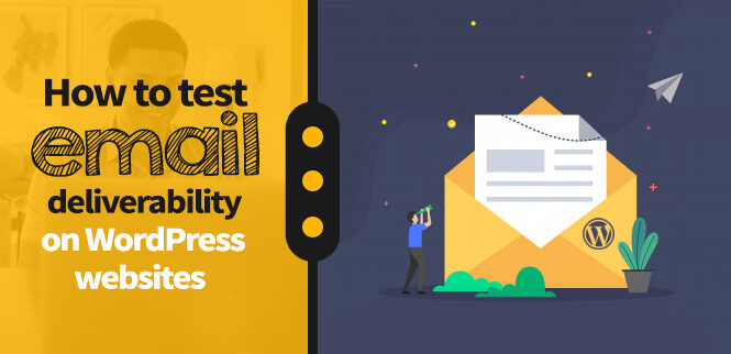 WordPress email deliverability and how to improve it
