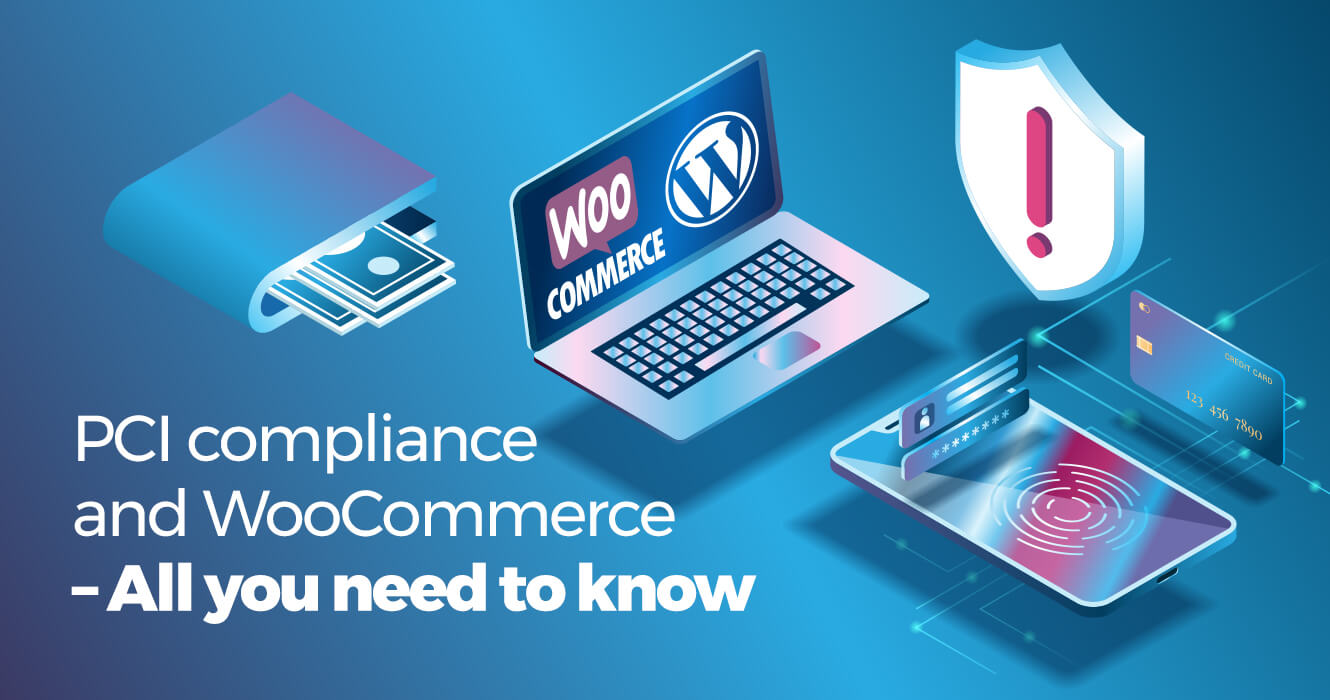Featured image *PCI Compliance and WooCommerce*